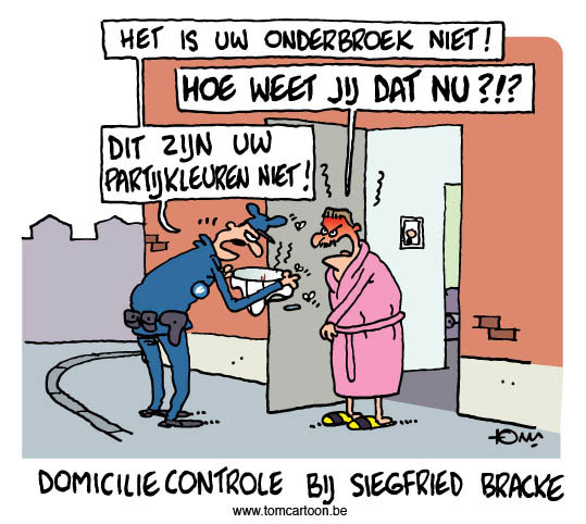 Domiciliecontrole Siegfried Bracke Tomcartoon